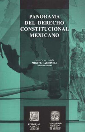 PANORAMA DEL DERECHO CONSTITUCIONAL MEXICANO