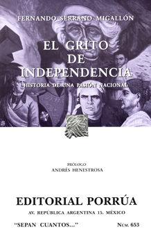 # 653. EL GRITO DE INDEPENDENCIA