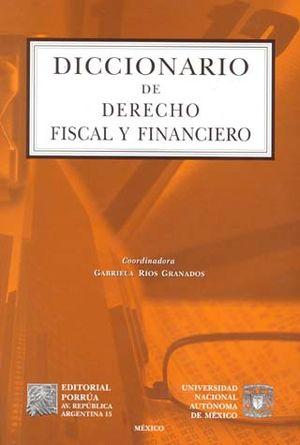 DICCIONARIO DE DERECHO FISCAL Y FINANCIERO / 2 TOMOS