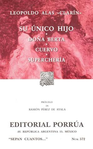 # 572. SU UNICO HIJO / DOÑA BERTA / CUERVO
