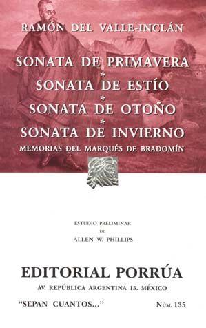 # 135. SONATA DE PRIMAVERA / SONATA DE ESTIO / SONATA DE OTOÑO / SONATA DE INVIERNO. MEMORIAS DEL MARQUES DE BRADOMIN