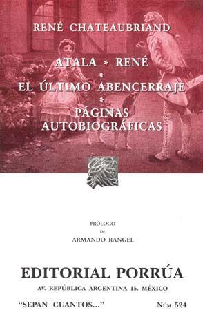 # 524. ATALA / RENE / EL ULTIMO ABENCERRAJE / PAGINAS AUTOBIOGRAFICAS