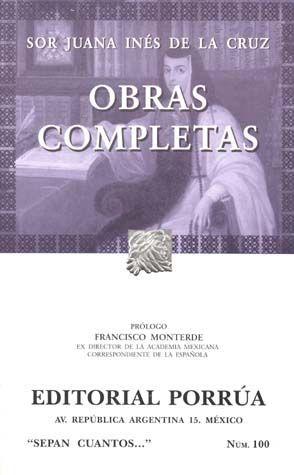 # 100. OBRAS COMPLETAS / SOR JUANA INES DE LA CRUZ