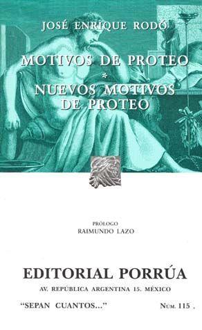 # 115. MOTIVOS DE PROTEO / NUEVOS MOTIVOS DE PROTEO