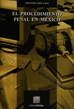 PROCEDIMIENTO PENAL EN MEXICO, EL
