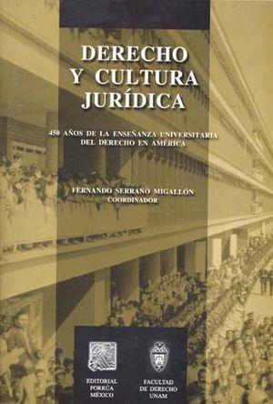 DERECHO Y CULTURA JURIDICA