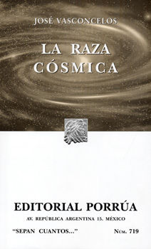 # 719. LA RAZA COSMICA
