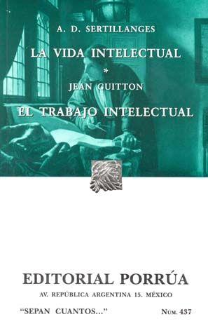 # 437. VIDA INTELECTUAL / EL TRABAJO INTELECTUAL