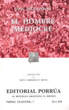 # 270. EL HOMBRE MEDIOCRE