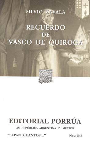 # 546. RECUERDO DE VASCO DE QUIROGA