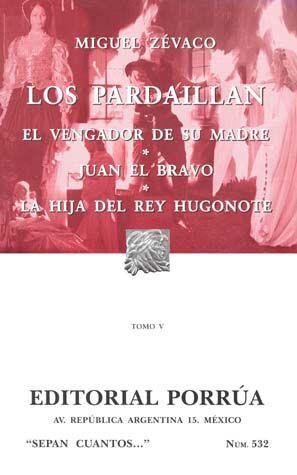 # 532. LOS PARDAILLAN / TOMO V