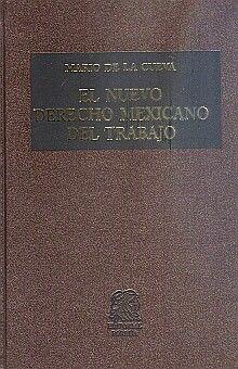 NUEVO DERECHO MEXICANO DEL TRABAJO, EL / TOMO I / 22 ED. / PD.