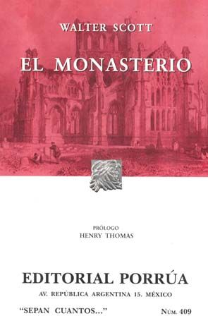# 409. EL MONASTERIO
