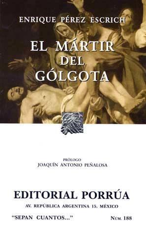 # 188. EL MARTIR DEL GOLGOTA