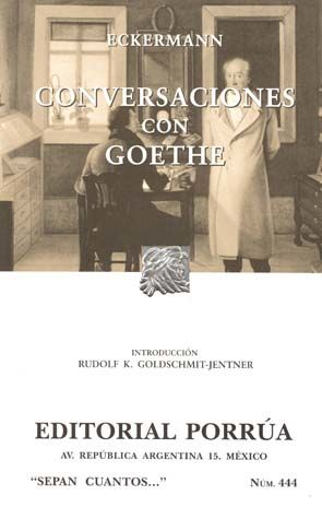 # 444. CONVERSACIONES CON GOETHE