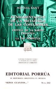 # 212. FUNDAMENTACION DE LA METAFISICA DE LAS COSTUMBRES / CRITICA DE LA RAZON PRACTICA / LA PAZ P