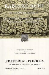 # 219. RABINAL-ACHI. EL VARON DE RABINAL / BALLET DRAMA DE LOS INDIOS QUICHES DE GUATEMALA