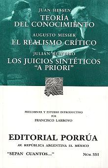 # 351. TEORIA DEL CONOCIMIENTO / EL REALISMO CRITICO / LOS JUICIOS SINTETICOS A PRIORI