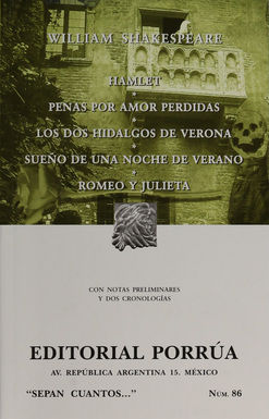 # 86. HAMLET / PENAS POR AMOR PERDIDAS / LOS DOS HIDALGOS DE VERONA