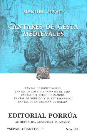 # 122. CANTARES DE GESTA MEDIEVALES