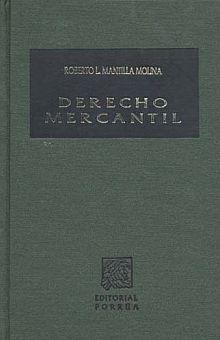DERECHO MERCANTIL / 29 ED. / PD.. MANTILLA MOLINA ROBERTO