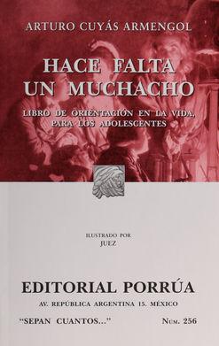 # 256. HACE FALTA UN MUCHACHO