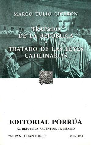 # 234. TRATADO DE LA REPUBLICA / TRATADO DE LAS LEYES CATILINARIAS