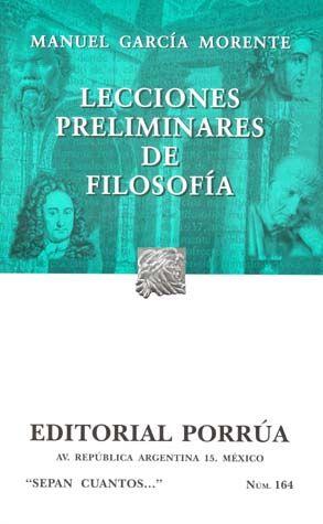 # 164. LECCIONES PRELIMINARES DE FILOSOFIA