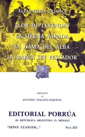 # 223. FLOR DE LEYENDAS / LA SIRENA VARADA / LA DAMA DEL ALBA