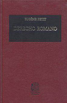 DERECHO ROMANO. TRATADO ELEMENTAL / 25 ED. / PD.