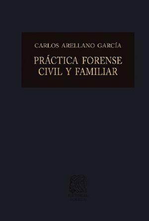 Práctica forense civil y familiar / 35 ed. / pd.