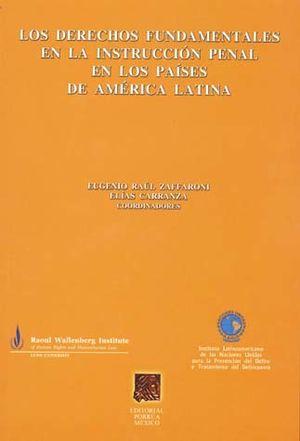 DERECHOS FUNDAMENTALES EN LA INSTRUCCION PENAL EN LOS PAISES DE AMERICA LATINA