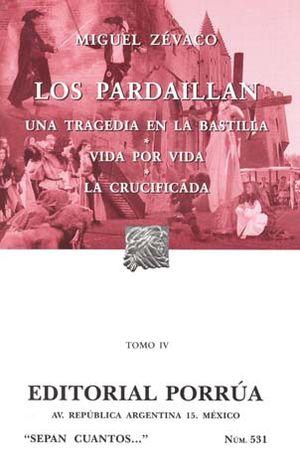 # 531. LOS PARDAILLAN / TOMO IV