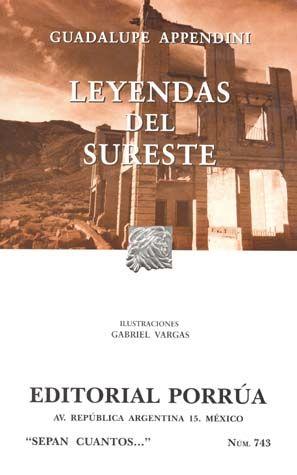 # 743. LEYENDAS DEL SURESTE