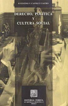 DERECHO POLITICA Y CULTURA SOCIAL