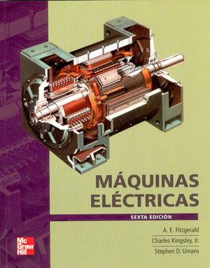 MAQUINAS ELECTRICAS / 6 ED.