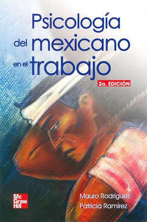 PSICOLOGIA DEL MEXICANO EN EL TRABAJO / 2 ED.