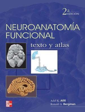 NEUROANATOMIA FUNCIONAL TEXTO Y ATLAS / 2 ED.