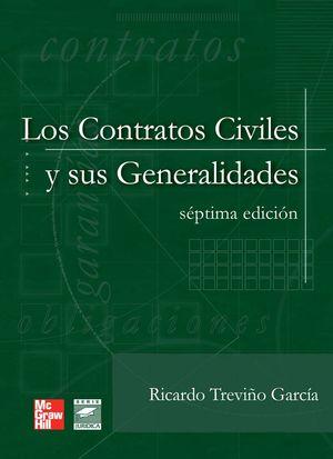 CONTRATOS CIVILES Y SUS GENERALIDADES, LOS / 7 ED.