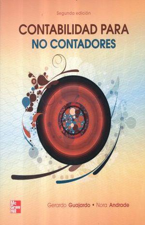 CONTABILIDAD PARA NO CONTADORES / 2 ED.