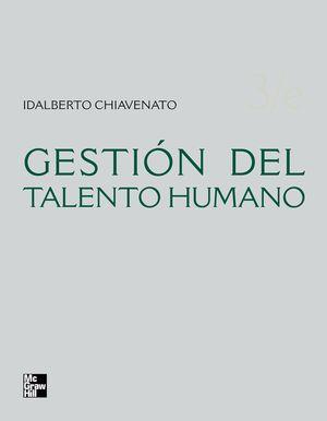 GESTION DEL TALENTO HUMANO / 3 ED.