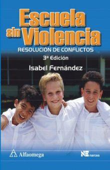 ESCUELA SIN VIOLENCIA. RESOLUCION DE CONFLICTOS