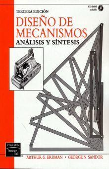 DISEÑO DE MECANISMOS. ANALISIS Y SINTESIS / 3 ED. (INCLUYE CD)