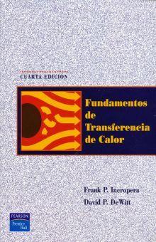 FUNDAMENTOS DE TRANSFERENCIA DE CALOR / 4 ED.