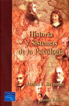 HISTORIA Y SISTEMAS DE LA PSICOLOGIA  / 5 ED.