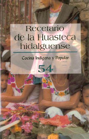 RECETARIO DE LA HUASTECA HIDALGUENSE