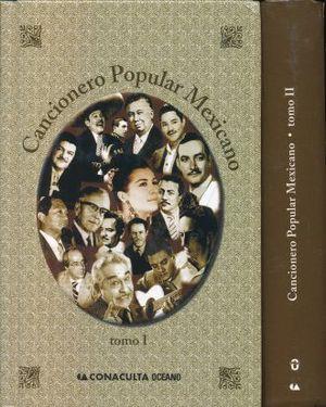 CANCIONERO POPULAR MEXICANO / 2 TOMOS / PD.