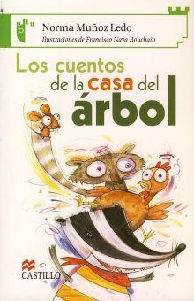 CUENTOS DE LA CASA DEL ARBOL, LOS / 2 ED.