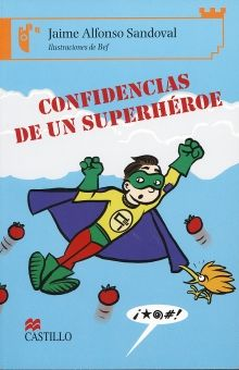 CONFIDENCIAS DE UN SUPERHEROE / 2 ED.