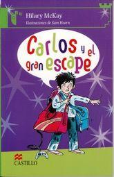 CARLOS Y EL GRAN ESCAPE